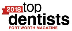 Fort Worth Top Dentists 2018